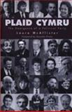 Plaid Cymru : The Emergence of a Political Party, McAllister, Laura, 1854113100