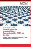 Tecnologías de Información y Comunicación en México, Toriz Flores Fernando Gilberto, 384845310X