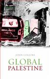 Global Palestine, Collins, John, 0231703104