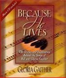 Because He Lives, Gloria Gaither, 031021310X