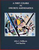 A First Course in Discrete Mathematics, Molluzzo, John C. and Buckley, Fred, 0534053106