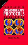 Pocket Guide to Chemotherapy Protocols, Chu, Edward, 0763743100