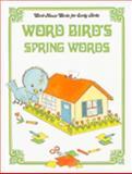 Word Bird's Spring Words, Jane Belk Moncure, 0895653109