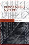 Reinventing Nature? : Responses to Postmodern Deconstruction, , 1559633107