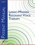 Lessac-Madsen Resonant Voice Therapy : Patient Manual, Verdolini Abbott, Katherine, 1597563102