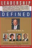 Leadership Defined, Richard Tyler, Alexander M. Haig, Warren Bennis, Alan Keyes, 1932863109