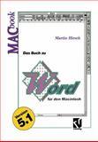 Das Buch Zu Word Für Den Macintosh, Hirsch, Martin, 3528053100