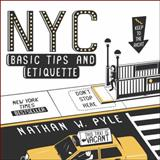 NYC Basic Tips and Etiquette, Nathan W. Pyle, 0062303112