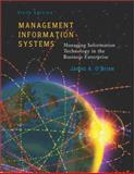 Management Information Systems : Managing Information Technology in the E-Business Enterprise, O'Brien, James A., 0072823119