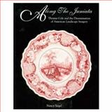 Along the Juniata : Thomas Cole and the Dissemination of American Landscape Imagery, Siegel, Nancy, 0295983116