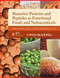 Bioactive Proteins and Peptides As Functional Foods and Nutraceuticals 9780813813110