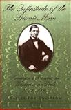 The Infinitude of the Private Man : Emerson's Presence in Western New York, 1851-1861, Engstrom, Sallee, 082043311X