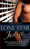 Lone Star Justice, Tori Scott, 1492893110