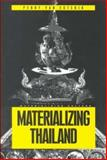 Materializing Thailand 9781859733110