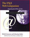The Latex Web Companion : Integrating TeX, HTML, and XML, Goossens, Michel and Gurari, Eitan M., 0201433117