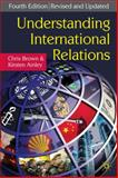 Understanding International Relations, Brown, Chris and Ainley, Kirsten, 0230213111