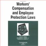 Workers' Compensation and Employee Protection Laws in a Nutshell, Hood, Jack and Hardy, Benjamin, 031415311X