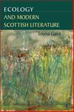 Ecology and Modern Scottish Literature, Gairn, Louisa, 0748633111