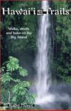 Hawai'i Trails, Kathy Morey, 0899973116