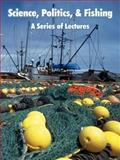 Science, Politics, and Fishing : A Series of Lectures, Oregon State University and Sea Grant College Program, 1410223116