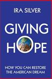Giving Hope, Ira Silver, 1491033118