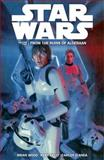 Star Wars Volume 2: from the Ruins of Alderaan, Brian Wood, 1616553111