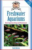 Freshwater Aquariums, David Alderton, 1931993114