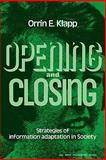Opening and Closing, Klapp, Orrin E., 0521293111