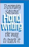 Handwriting : The Way to Teach It, Sassoon, Rosemary, 0761943110