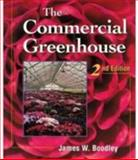 The Commercial Greenhouse, Boodley, James W., 0827373112