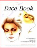 The Face Book, American Academy of Facial Plastic and Reconstructive Surgery Staff, 0965123111