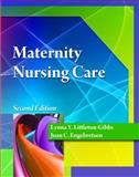 Maternity Nursing Care, Littleton-Gibbs, Lynna Y. and Engebretson, Joan, 1111543119