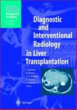 Diagnostic and Interventional Radiology in Liver Transplantation 9783540633112