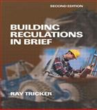 Building Regulations in Brief, Tricker, Ray, 0750663111