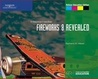 Macromedia Fireworks 8 Revealed, Waxer, Barbara M., 1418843113
