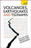 Volcanoes, Earthquakes and Tsunamis, David A. Rothery, 1444103113