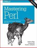 Mastering Perl, foy, brian d and Schwartz, Randal L., 144939311X