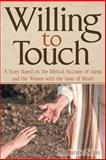 Willing to Touch, Marianne Selay, 1457523116