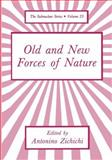 Old and New Forces of Nature, Zichichi, Antonio, 1468413112