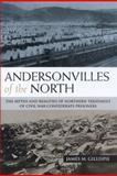 Andersonvilles of the North, James M. Gillispie, 1574413112