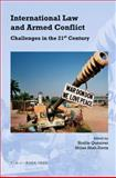 International Law and Armed Conflict : Challenges in the 21st Century, , 9067043117