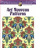 Creative Haven Art Nouveau Patterns Coloring Book, Marty Noble and Creative Haven, 0486493113
