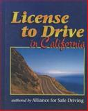 License to Drive in California, Alliance for Safe Driving Staff, 0766803112