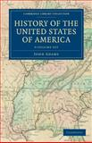 History of the United States of America (1801-1817) 9 Volume Set, Adams, Henry, 1108033113