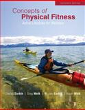 Concepts of Physical Fitness: Active Lifestyles for Wellness with Connect Plus Access Card, Corbin and Corbin, Charles, 0077513118