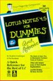 Lotus Notes 4.5 for Dummies, Londergan, Stephen, 0764503111