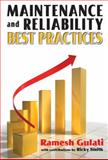 Maintenance and Reliability Best Practices, Gulati, Ramesh D. and Smith, Ricky, 0831133112