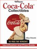 Warman's Coca-Cola Collectibles, Allan Petretti, 0896893111