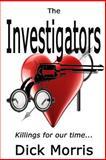 The Investigators, Dick Morris, 1490553118