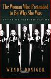 The Woman Who Pretended to Be Who She Was, Wendy Doniger, 0195313119